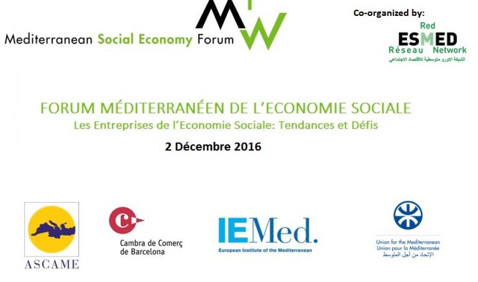 FORUM MÉDITERRANÉEN DE L'ECONOMIE SOCIALE: Les Entreprises de l'Economie Sociale: Tendances et Défis