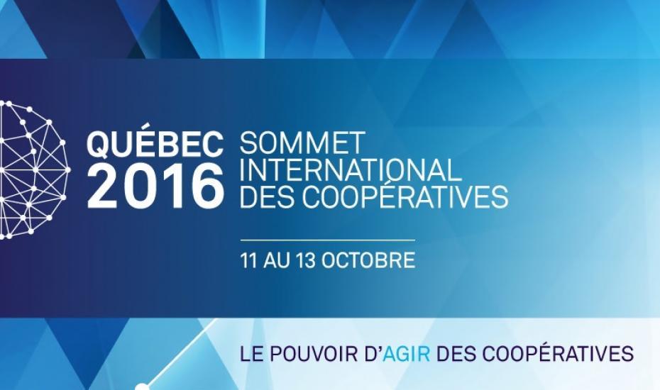 Sommet international des coopératives Québec 2016